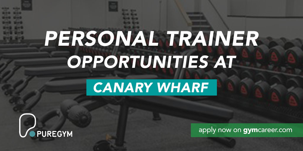 Pure Gym Canary Wharf >> Personal Trainer Needed At Pure Gym London Canary Wharf